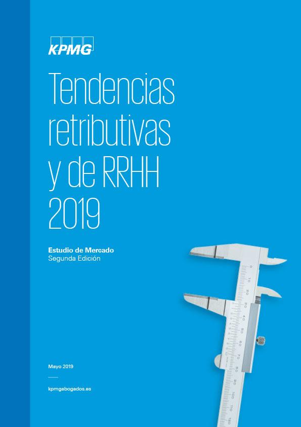 Tendencias retributivas y de RRHH 2019