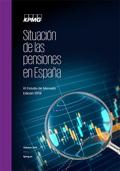 Situación de las pensiones en España - III Estudio de Mercado Edición 2019